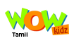 WOW Kidz-Tamil