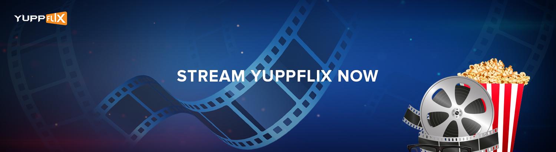 Stream YuppFlix
